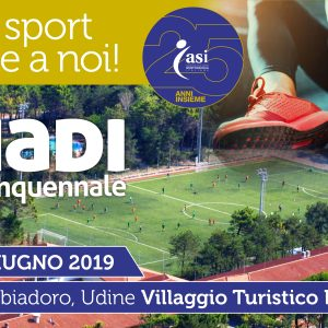 ASIADI 2019 – VIVI LO SPORT INSIEME A NOI!