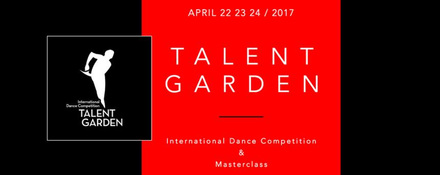 TALENT GARDEN 3.0 – INTERNATIONAL DANCE COMPETITION