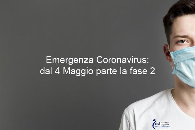 EMERGENZA CORONAVIRUS: DAL 04 MAGGIO PARTE LA SECONDA FASE